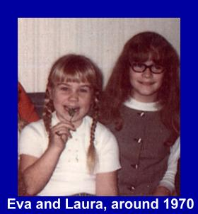 Picture of Eva and Laura around 1970